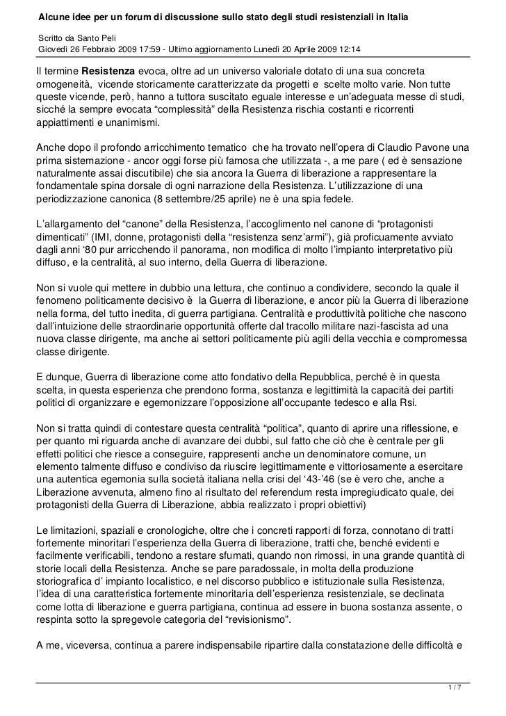 Alcune idee per un forum di discussione sullo stato degli studi resistenziali in ItaliaScritto da Santo PeliGiovedì 26 Feb...