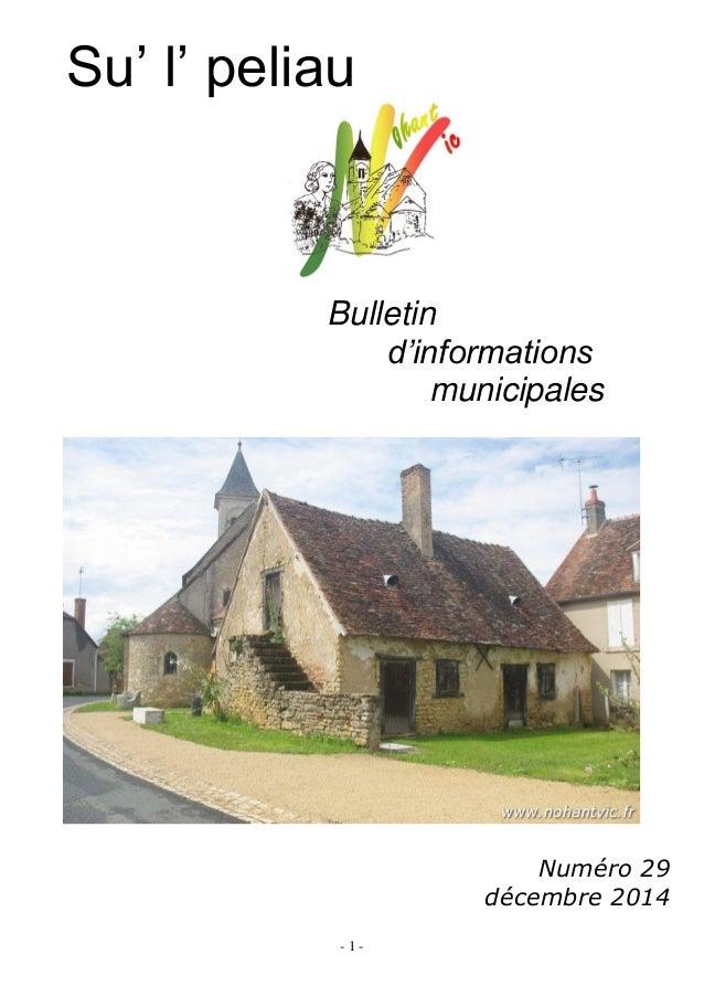 - 1 - Su' l' peliau Bulletin d'informations municipales Numéro 29 décembre 2014