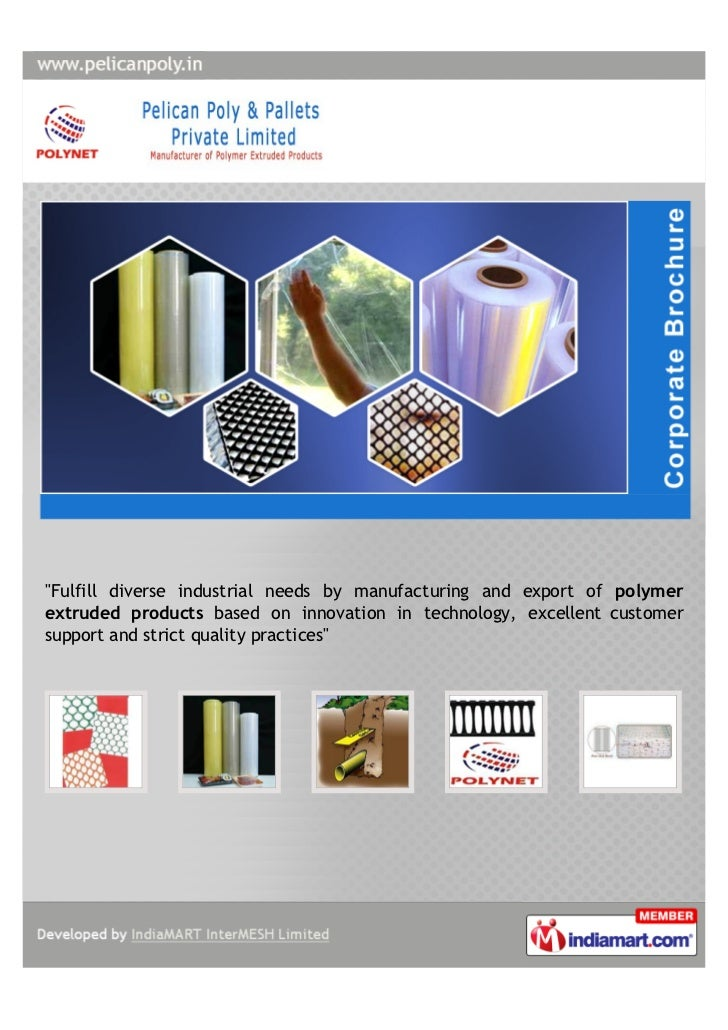 """""""Fulfill diverse industrial needs by manufacturing and export of polymerextruded products based on innovation in technolog..."""