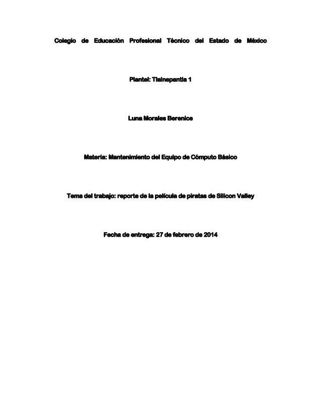 Colegio de Educación Profesional Técnico del Estado de México  Plantel: Tlalnepantla 1  Luna Morales Berenice  Materia: Ma...