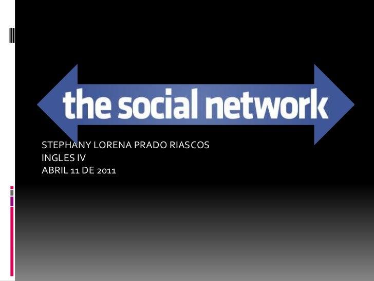 STEPHANY LORENA PRADO RIASCOS<br />INGLES IV<br />ABRIL 11 DE 2011<br />