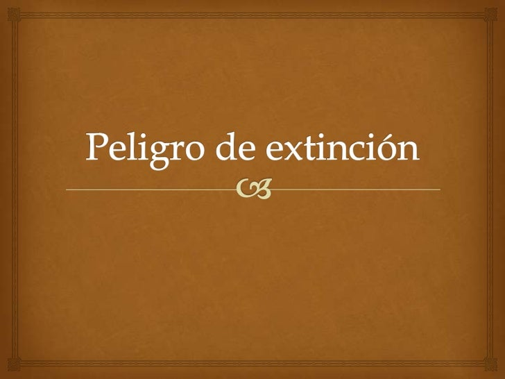 Debido a la cantidad de amenazas que afectan a las especies    animales de nuestro planeta, se hizo necesaria una  evaluac...
