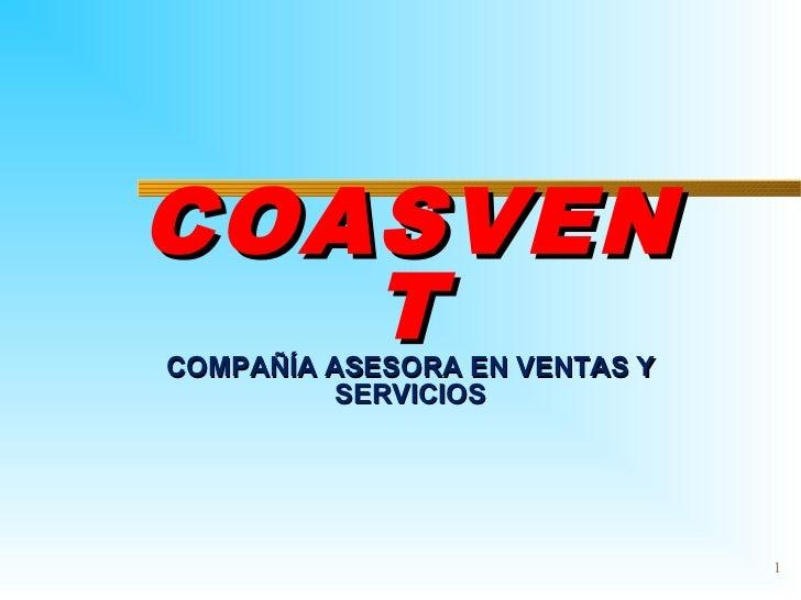 COASVEN   TCOMPAÑÍA ASESORA EN VENTAS Y         SERVICIOS                               1
