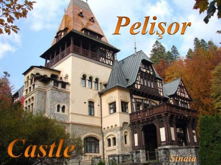 ʃPelişor Castle (Romanian: Castelul Pelişor [kasˈtelul ˈpeli or]) is a castle inSinaia, Romania, part of the same complex ...