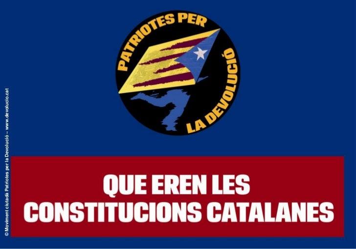 © Moviment ciutadà Patriotes per la Devolució – www.devolucio.cat                                                         ...