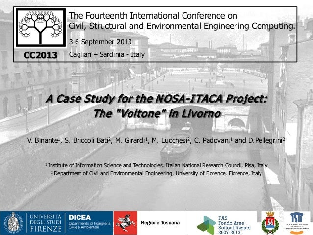 The Fourteenth International Conference on Civil, Structural and Environmental Engineering Computing. A Case Study for the...
