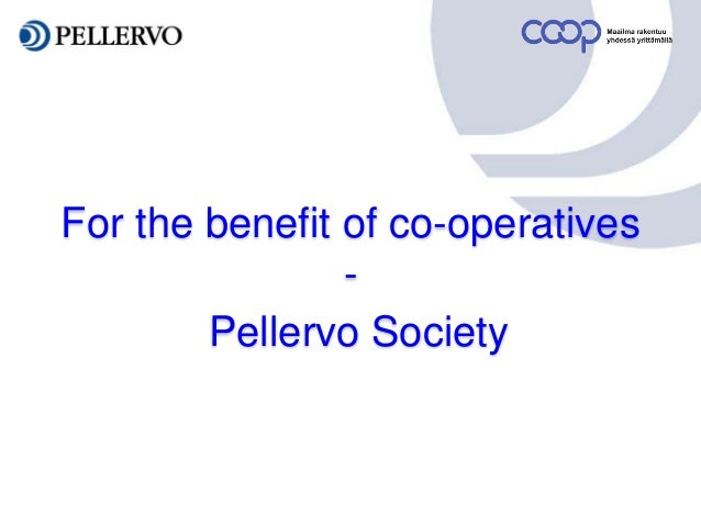 For the benefit of co-operatives - Pellervo Society
