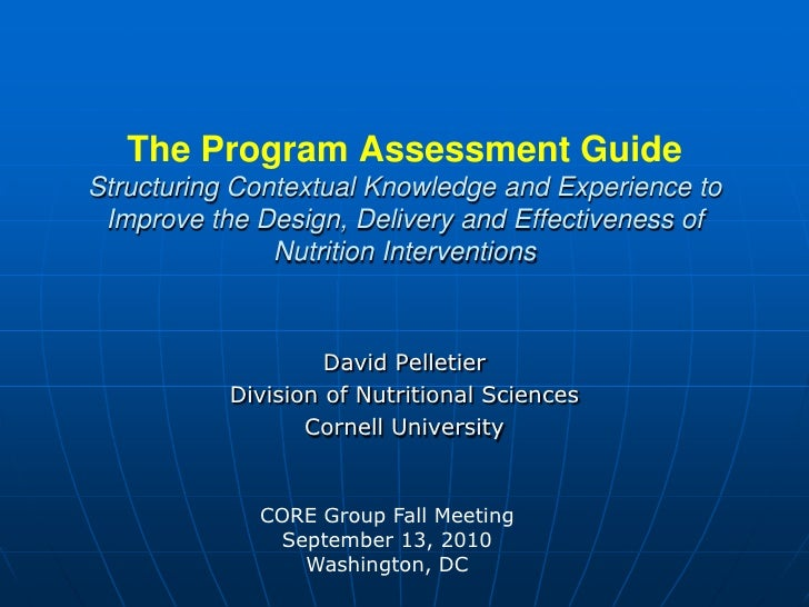 The Program Assessment GuideStructuring Contextual Knowledge and Experience to Improve the Design, Delivery and Effectiven...