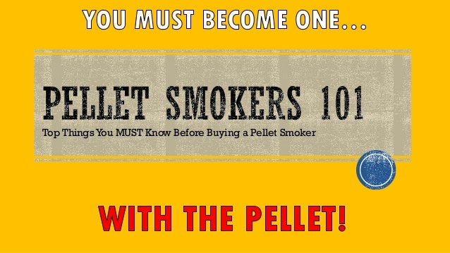 Top Things You MUST Know Before Buying a Pellet Smoker