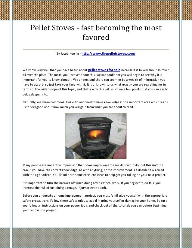 Pellet Stoves - fast becoming the most                    favored________________________________________________         ...