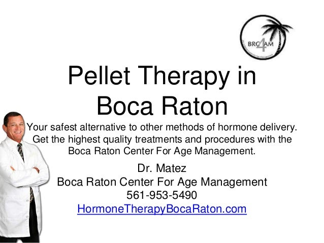 Pellet Therapy in Boca Raton Your safest alternative to other methods of hormone delivery. Get the highest quality treatme...
