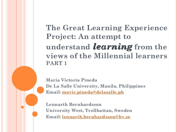 The Great Learning Experience Project: An attempt to understand  learning  from the views of the Millennial learners PART ...