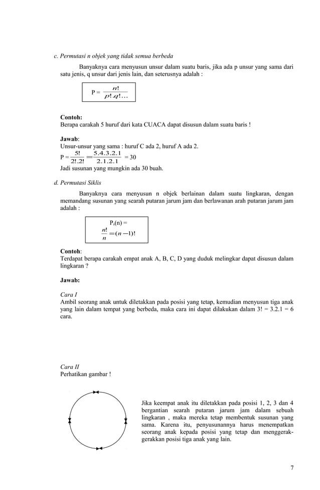 c. Permutasi n objek yang tidak semua berbeda Banyaknya cara menyusun unsur dalam suatu baris, jika ada p unsur yang sama ...