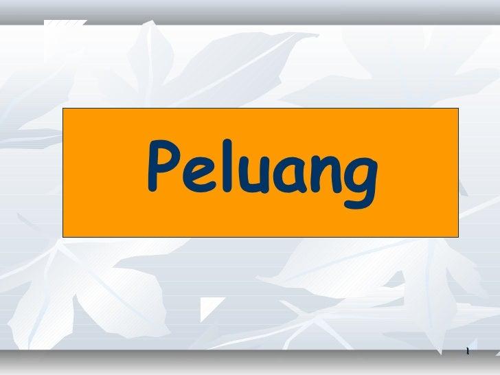 Peluang          1