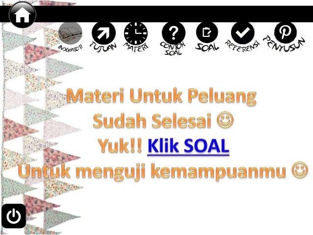 soal 3. Banyak titik sampel pada warna bendera negara kesatuan Republik Indonesia adalah… a. 6 b. 2 c. 1 d. 4