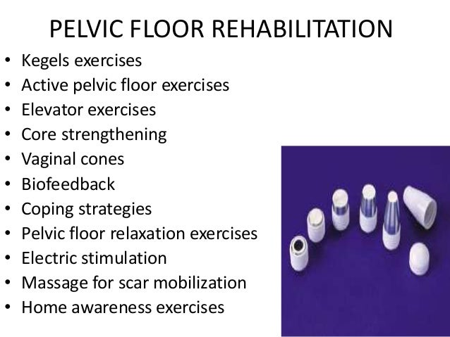 Good PELVIC FLOOR REHABILITATION U2022 Kegels Exercises ...