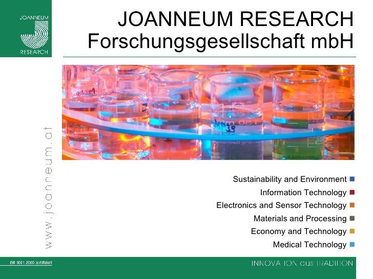 JOANNEUM RESEARCH Forschungsgesellschaft mbH Sustainability and Environment   Information Technology   Electronics and S...