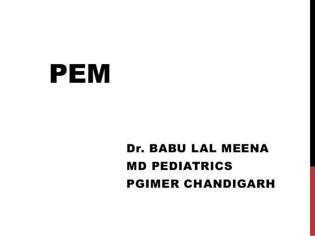 PEM Dr. BABU LAL MEENA MD PEDIATRICS PGIMER CHANDIGARH