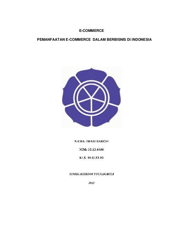 E-COMMERCE PEMANFAATAN E-COMMERCE DALAM BERBISNIS DI INDONESIA