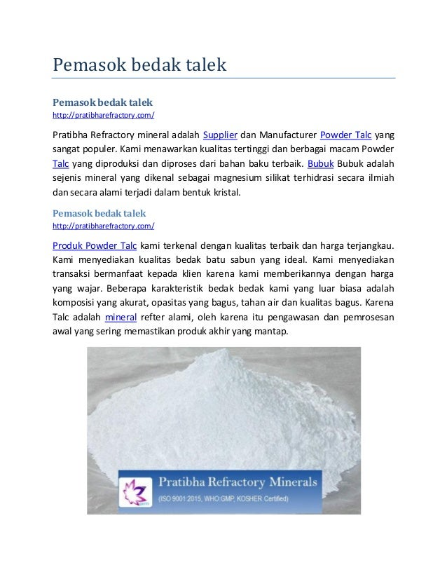 Pemasok bedak talek Pemasok bedak talek http://pratibharefractory.com/ Pratibha Refractory mineral adalah Supplier dan Man...