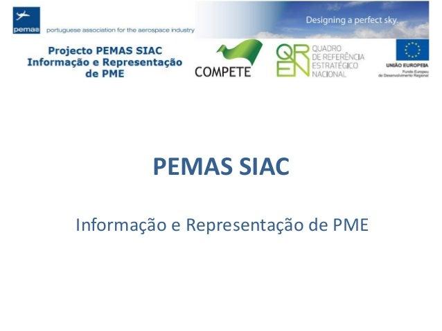 PEMAS SIAC Informação e Representação de PME