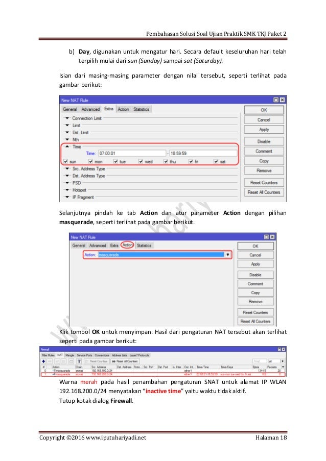 Pembahasan Solusi Soal Ujian Praktik SMK TKJ Paket 2 Copyright ©2016 www.iputuhariyadi.net Halaman 18 b) Day, digunakan un...