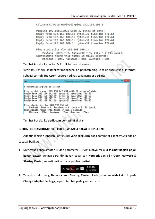 Pembahasan Solusi Soal Ujian Praktik SMK TKJ Paket 2 Copyright ©2016 www.iputuhariyadi.net Halaman 40 Terlihat koneksi ke ...