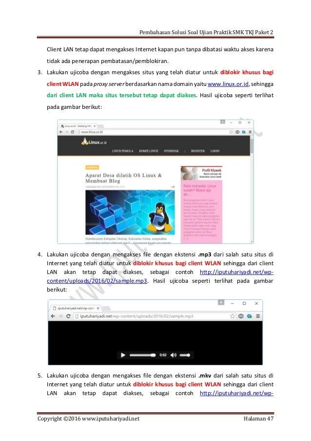 Pembahasan Solusi Soal Ujian Praktik SMK TKJ Paket 2 Copyright ©2016 www.iputuhariyadi.net Halaman 47 Client LAN tetap dap...
