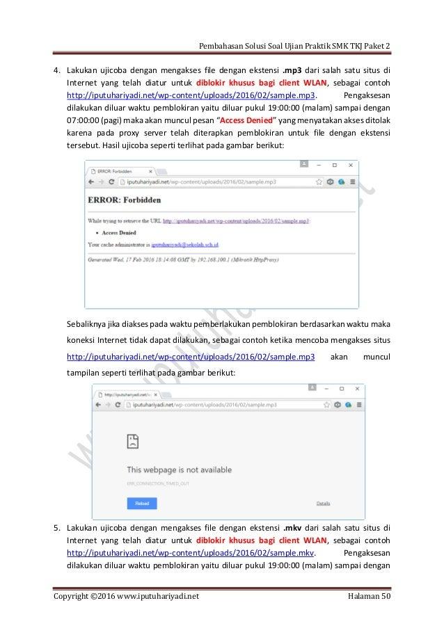 Pembahasan Solusi Soal Ujian Praktik SMK TKJ Paket 2 Copyright ©2016 www.iputuhariyadi.net Halaman 50 4. Lakukan ujicoba d...