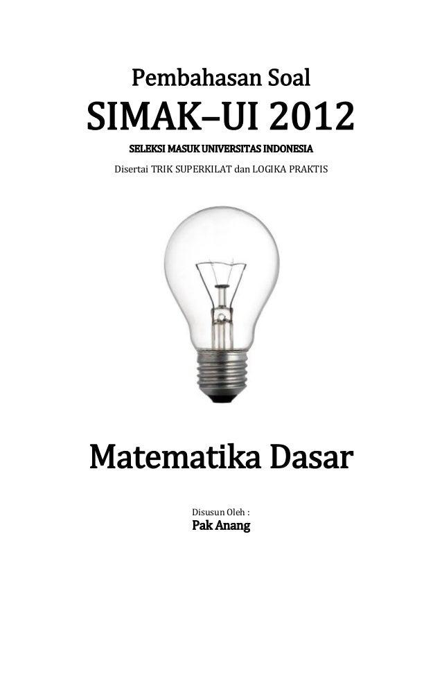 Pembahasan Soal Simak Ui 2012 Matematika Dasar Kode 221
