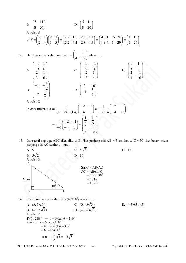 Soal Uas Matematika Kelas 12 Smk Beserta Jawabannya Kunci Ujian