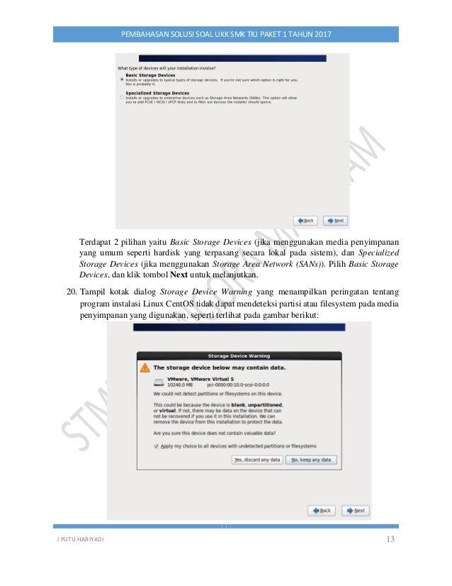 I PUTU HARIYADI 13 PEMBAHASAN SOLUSI SOAL UKK SMK TKJ PAKET 1 TAHUN 2017 Terdapat 2 pilihan yaitu Basic Storage Devices (j...