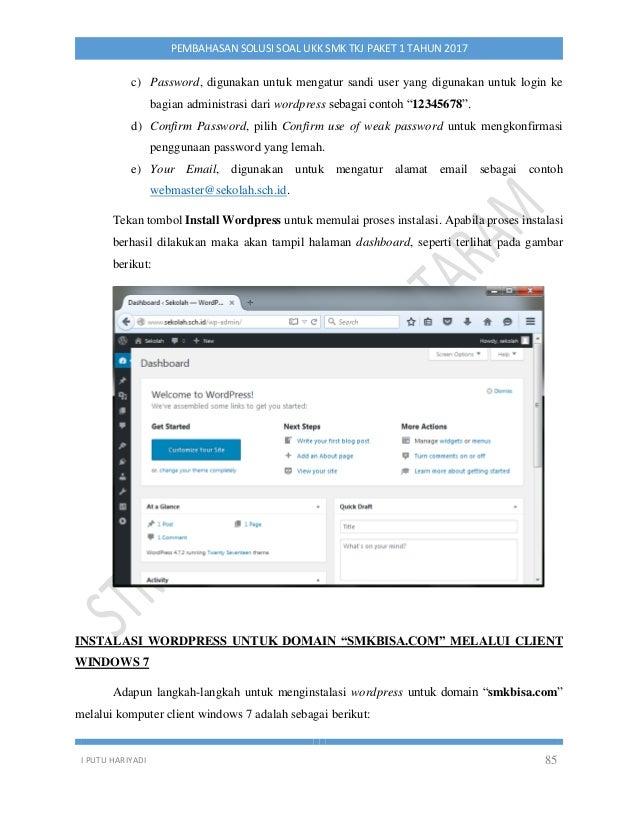 I PUTU HARIYADI 85 PEMBAHASAN SOLUSI SOAL UKK SMK TKJ PAKET 1 TAHUN 2017 c) Password, digunakan untuk mengatur sandi user ...