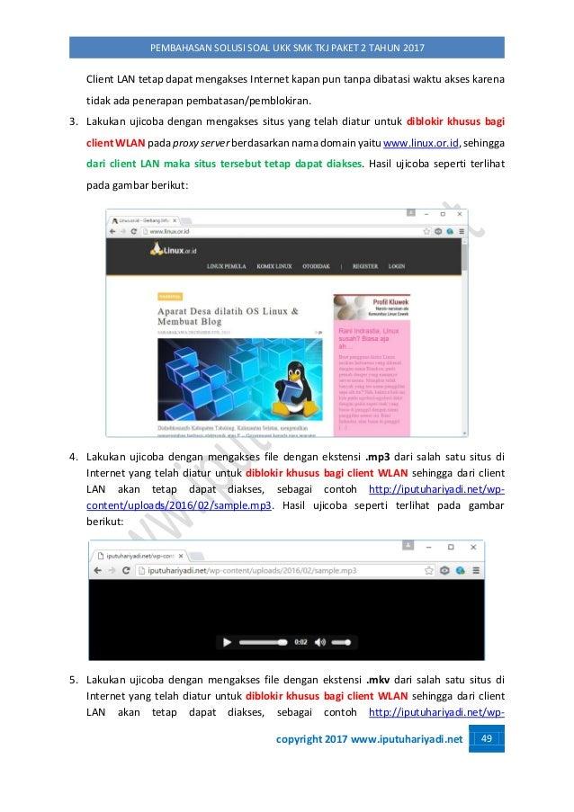 copyright 2017 www.iputuhariyadi.net 49 PEMBAHASAN SOLUSI SOAL UKK SMK TKJ PAKET 2 TAHUN 2017 Client LAN tetap dapat menga...