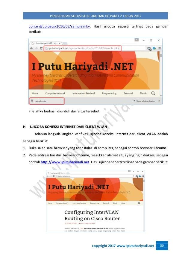 copyright 2017 www.iputuhariyadi.net 50 PEMBAHASAN SOLUSI SOAL UKK SMK TKJ PAKET 2 TAHUN 2017 content/uploads/2016/02/samp...