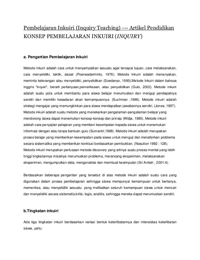 Pembelajaran Inkuiri (Inquiry Teaching) --- Artikel Pendidikan KONSEP PEMBELAJARAN INKUIRI (INQUIRY) a. Pengertian Pembela...