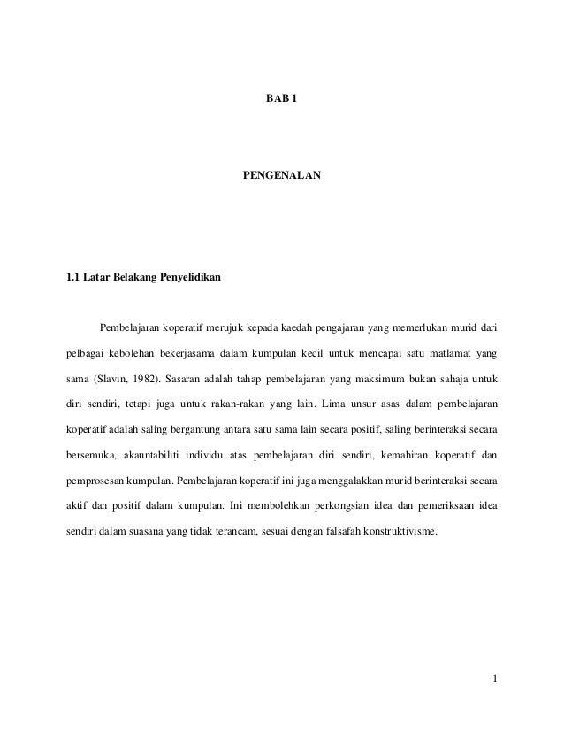1BAB 1PENGENALAN1.1 Latar Belakang PenyelidikanPembelajaran koperatif merujuk kepada kaedah pengajaran yang memerlukan mur...