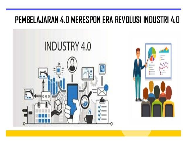 Pembelajaran Di Era Industri 4 0
