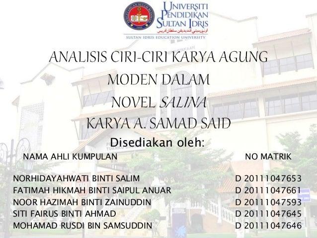 Disediakan oleh: NAMA AHLI KUMPULAN NO MATRIK NORHIDAYAHWATI BINTI SALIM D 20111047653 FATIMAH HIKMAH BINTI SAIPUL ANUAR D...