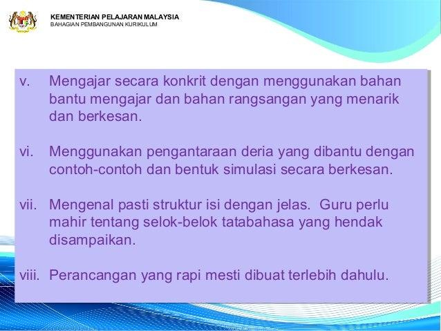 KEMENTERIAN PELAJARAN MALAYSIA     BAHAGIAN PEMBANGUNAN KURIKULUMv.v.   Mengajar secara konkrit dengan menggunakan bahan  ...