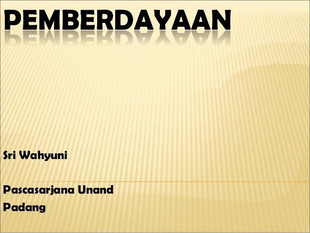 Sri Wahyuni Pascasarjana Unand Padang
