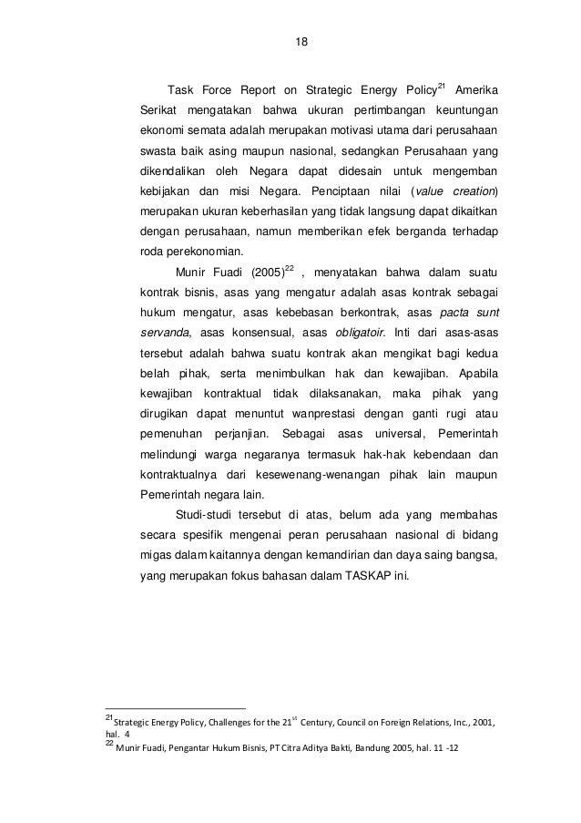 BAB III KONDISI PEMBERDAYAAN PERUSAHAAN NASIONAL DI BIDANG PENGELOLAAN MIGAS SAAT INI 11. Umum Dalam pengelolaan migas seb...