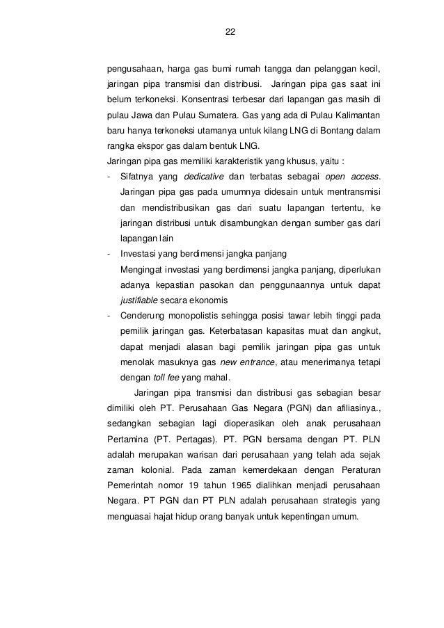 23  Gambar 2 : Sumber Gas, Jaringan Pipa dan Fasilitas PGN Sumber - Laporan Tahunan PGN, 2012 Dengan sifat monopolistis ya...