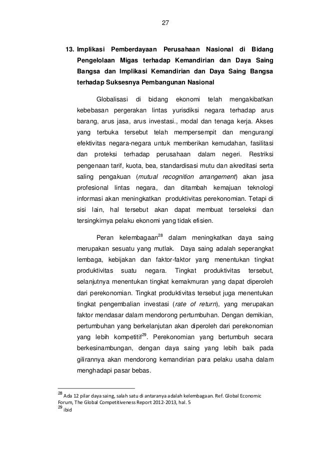 28  a. Implikasi Pemberdayaan Perusahaan Nasional di Bidang Pengelolaan Migas terhadap Kemandirian dan Daya Saing Bangsa P...
