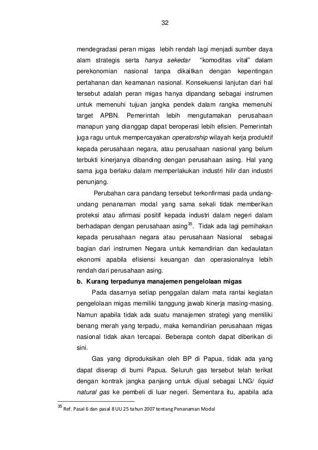 33  pengembangan lapangan baru (dikenal dengan Tangguh 3), juga akan ditujukan untuk ekspor atau dikirim ke pulau Jawa, un...