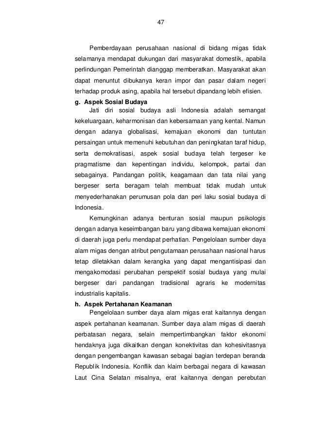 48  sumber daya alam. Indonesia sendiri memiliki masa depan eksploitasi gas di kawasan kepulauan Natuna, Laut Cina Selatan...