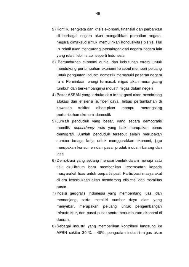 50  memberikan  kontribusi  nyata  terhadap  perkembangan  perekonomian Indonesia. 9) Adanya BUMN Pertamina yang sepenuhny...