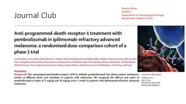 Journal Club  Ranjita Pallavi  Fellow 1  Department of Hematology/Oncology  Westchester Medical Center
