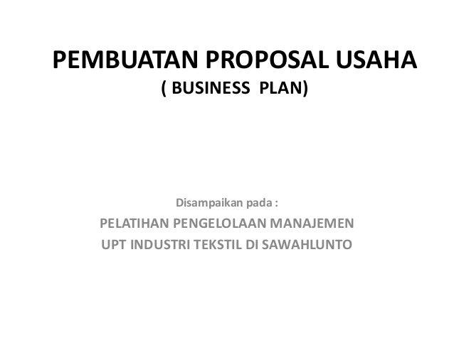 Pembuatan Proposal Usaha Bussines Plan