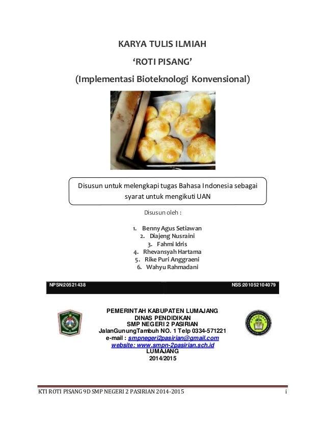 KTI ROTI PISANG 9D SMP NEGERI 2 PASIRIAN 2014-2015 i KARYA TULIS ILMIAH 'ROTI PISANG' (Implementasi Bioteknologi Konvensio...